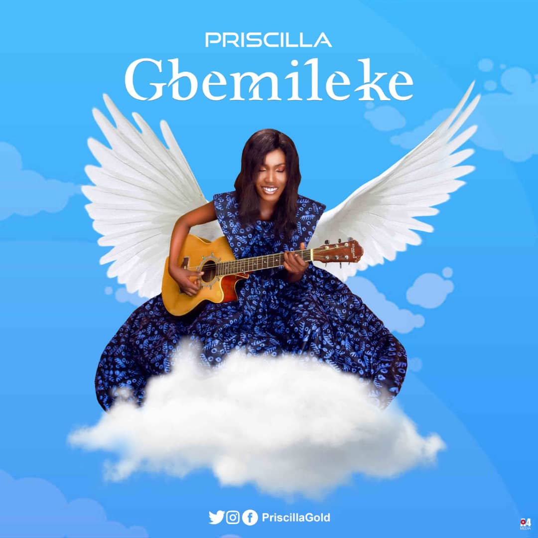 Priscilla Berth with 'Gbemileke' a Song made for all Season